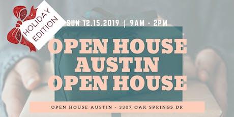 Open House Austin Open House // December 2019 tickets