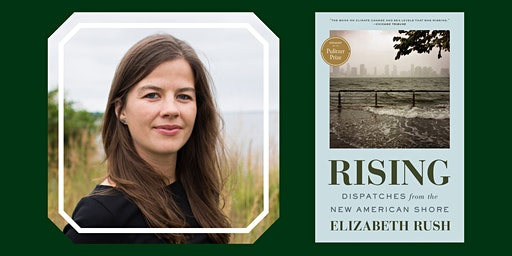Reading Across Rhode Island Kickoff Event: Rising, By Elizabeth Rush