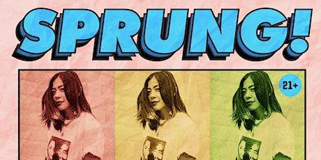 Sprung! w/ DJ Umami tickets