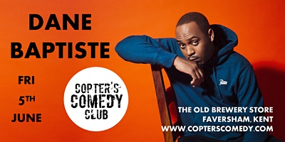 Copter's Comedy Club with Dane Baptiste