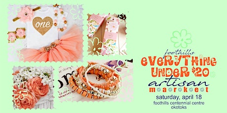 "Foothills ""Everything Under $20"" Artisan Market tickets"
