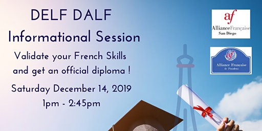 DELF DALF Certifications Benefits and Informational Session