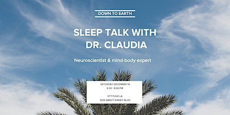Down to Earth with Dr. Claudia (Free Eye Mask + 2020 Sleep Plan) entradas
