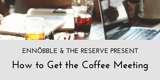 How to Get the Coffee Meeting