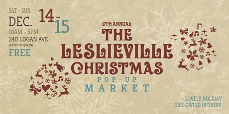 Leslieville Christmas Pop-up Market: 6th Annual tickets