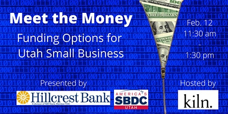 Meet The Money: Utah Small Business Funding Options tickets