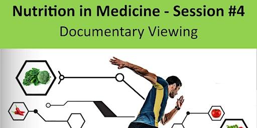 Nutrition in Medicine(NiM) - Session#4 - 2019
