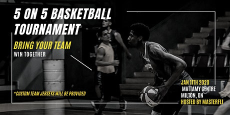 5 on 5 Basketball Tournament | Bring Your Team | Win Together  tickets