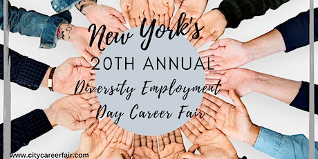 NEW YORK'S 20th ANNUAL DIVERSITY EMPLOYMENT DAY CAREER FAIR, June 3, 2020 tickets