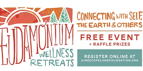 Eudamonium Wellness Retreat *FREE EVENT* SS tickets