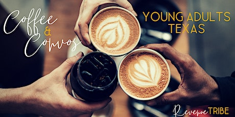 Coffee & Convos: Young Adults - Texas tickets