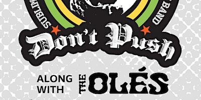 Sublime tribute DON'T PUSH + more at Oak & Main