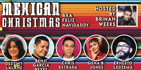 Mexican Christmas: A Comedy Show tickets