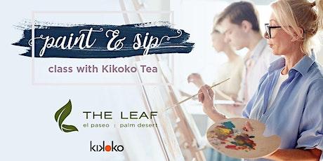 The Leaf El Paseo - Paint & Sip with Kikoko Tea tickets