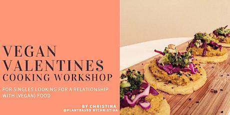 Vegan Valentines - Cooking Workshop  tickets