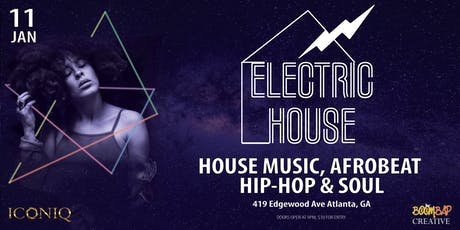 ElectricHouse - House Music / Afrobeats / Hip-Hop / Soul Dance Party tickets