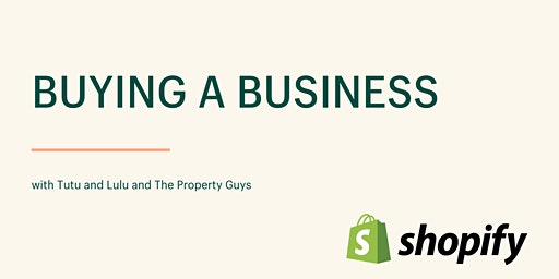 Shopify Panel: Buying a Business