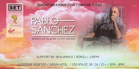 Sunday, Day Party w/ Pablo Sanchez (Bedrock, Sol Selectas) at Everdene Rooftop, Virgin Hotel tickets