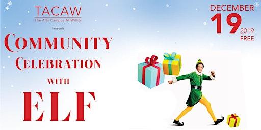 Community Celebration with Elf