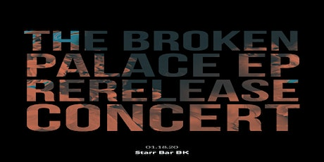 Tommy Versailles Music Presents: The Broken Palace EP Rerelease Show tickets