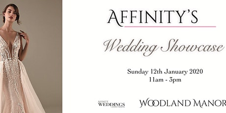 Affinity Wedding Showcase at Woodland Manor Hotel tickets