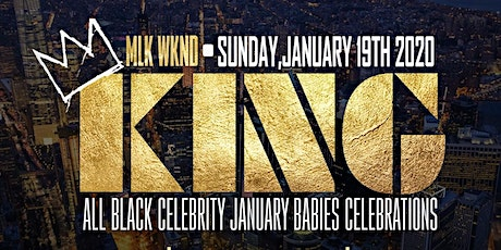 MLK Weekend, King, The Annual All Black Affair, Music by DJ Self x Prostyle tickets