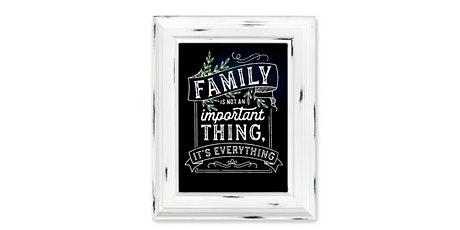 Family is EVERYTHING Chalk Paste Sign: Sip and Craft at Magnanini Winery!!!! tickets