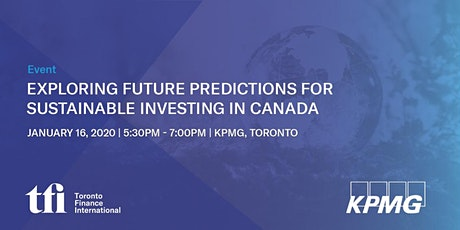 Exploring Future Predictions for Sustainable Investing in Canada tickets