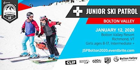 WILD SKILLS Junior Ski Patrol: Bolton Valley tickets
