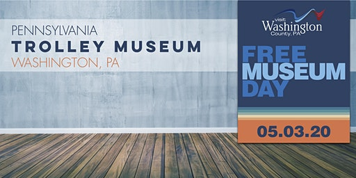 Free Museum Day in Washington County, PA!