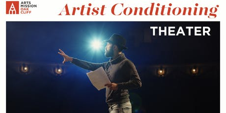 Artist Conditioning Class: Theater tickets