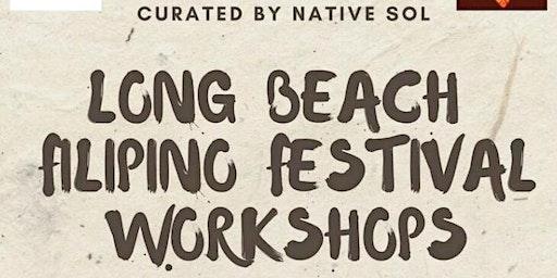 Long Beach Filipino Festival Workshops