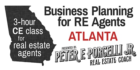Business Planning; 3 hrs. CE class for real estate agents ATLANTA tickets