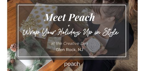 Meet Peach + Wrap Your Holidays Up in Style! tickets