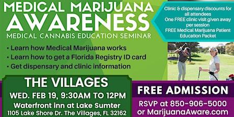 Villages- Medical Marijuana Awareness Seminar tickets