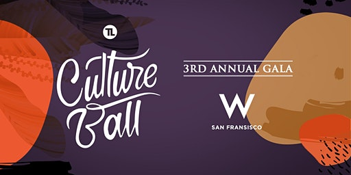 The 3rd Annual CULTURE BALL GALA