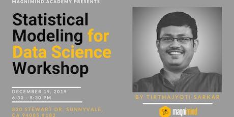 Statistical Modeling for Data Science Workshop tickets