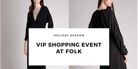 VIP Private Shopping Party at FOLK tickets