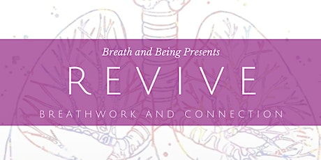 Revive: Breathwork and Connection tickets