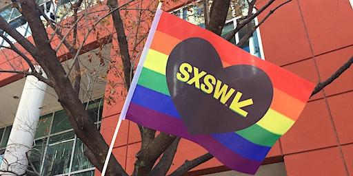 SXSW 2020 LGBTQ+ and Allies Community Meet Up