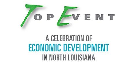 The Top Event: A Celebration of Economic Development in North Louisiana tickets