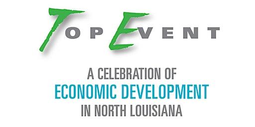 The Top Event: A Celebration of Economic Development in North Louisiana