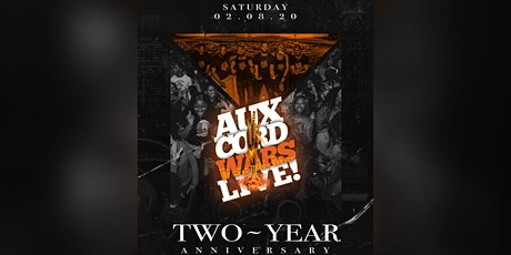 Aux Cord Wars Live Two-Year Anniversary Celebration tickets