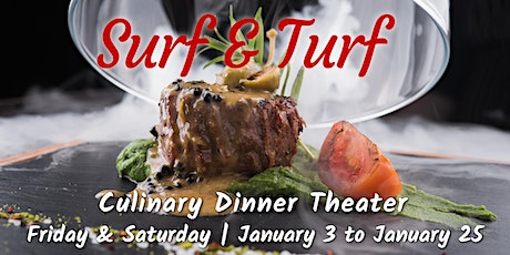 Surf and Turf | Culinary Dinner Theater  tickets