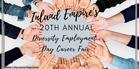 INLAND EMPIRE'S 20th ANNUAL DIVERSITY EMPLOYMENT DAY CAREER FAIR, August 26, 2020 tickets