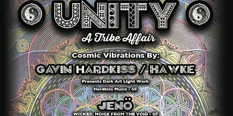 UNITY-A Tribe Affair w/ Gavin Hardkiss , Jeno, Tony , Galen, Bimes , Woods tickets
