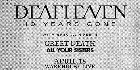 DEAFHEAVEN / GREET DEATH / ALL YOUR SISTERS tickets