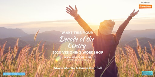 2020 Visioning Workshop: Make this Your Decade of the Century