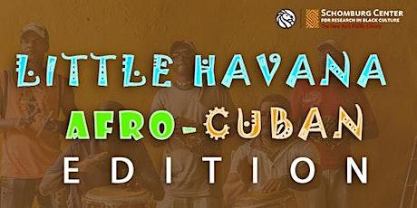 First Fridays-Little Havana/Afro-Cuban Edition tickets