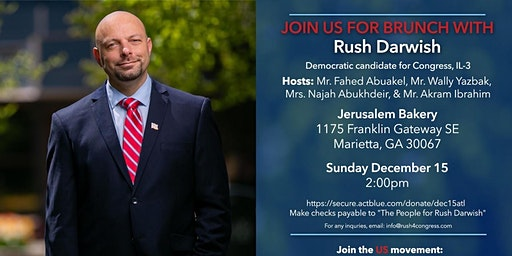 Brunch with Rush Darwish, Democratic Candidate for Congress, IL-03